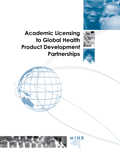 Academic Licensing to Global Health Product Development Partnerships (PDF)